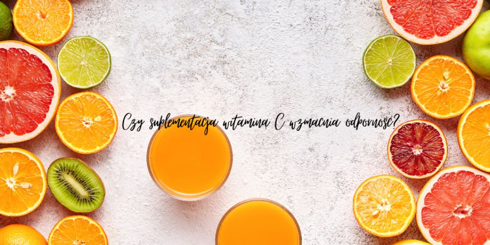 Czy suplementacja witaminą C wzmacnia odporność?